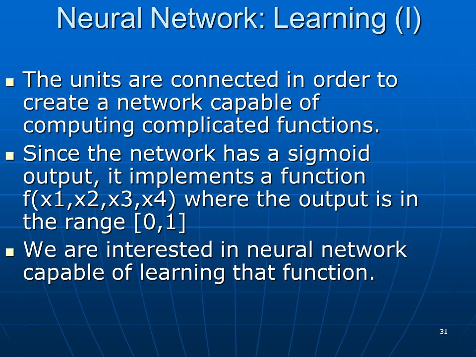 Neural Network: Learning (I)
