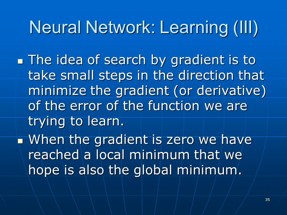Neural Network: Learning (III)