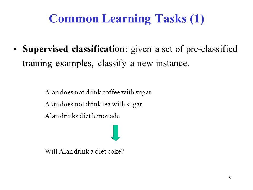 Common Learning Tasks (1)