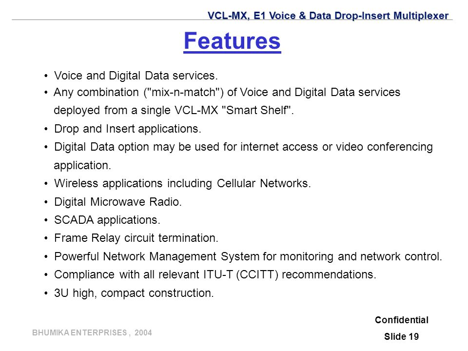 Features Voice and Digital Data services.