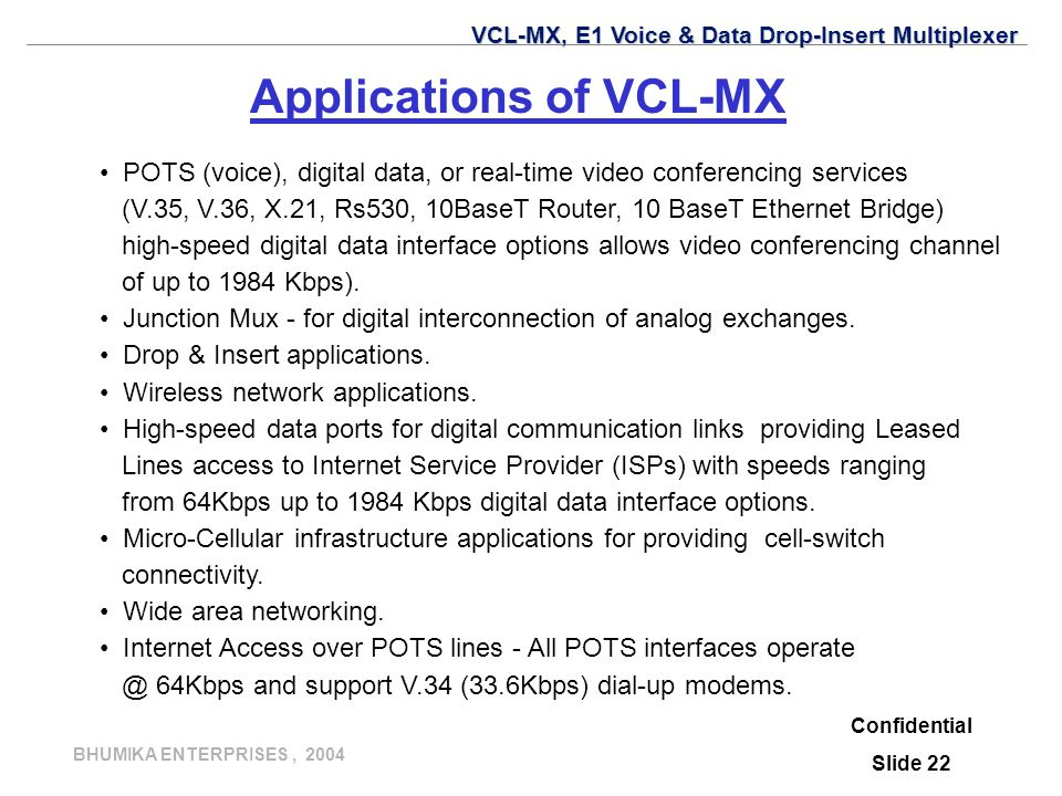 Applications of VCL-MX