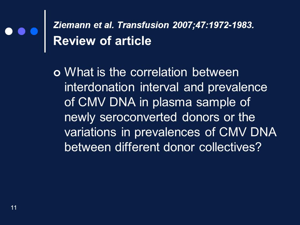 Ziemann et al. Transfusion 2007;47:1972-1983. Review of article