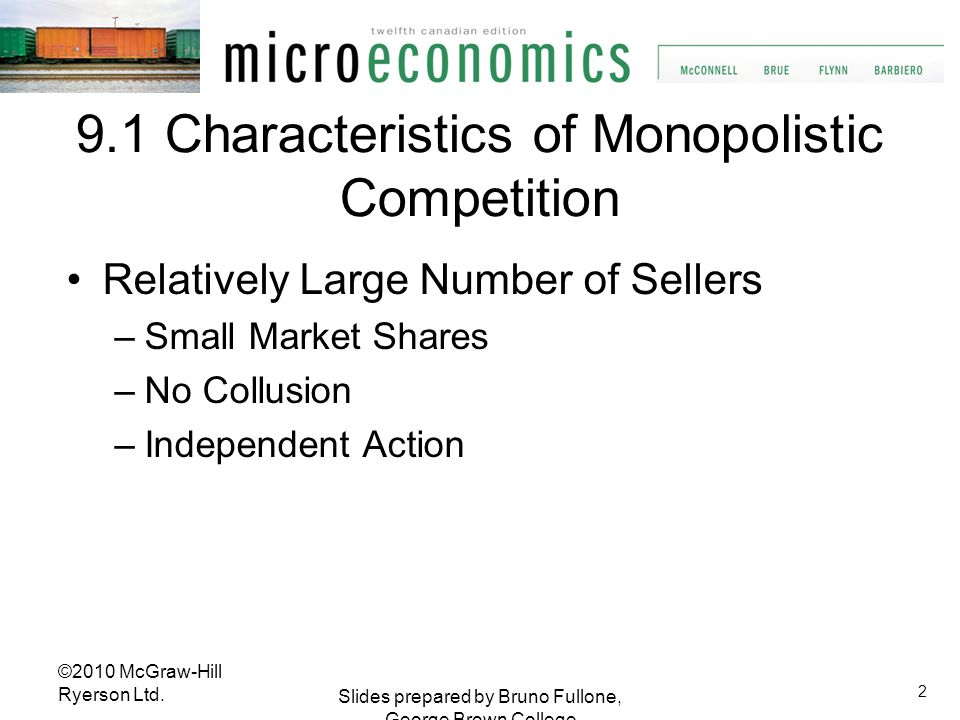 9.1 Characteristics of Monopolistic Competition