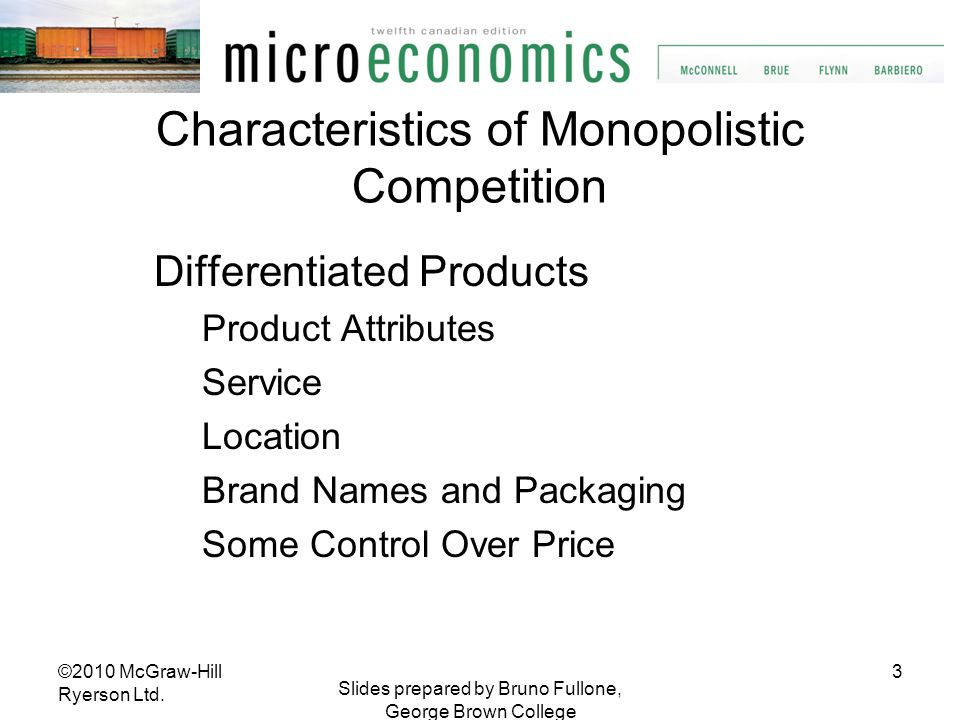 Characteristics of Monopolistic Competition