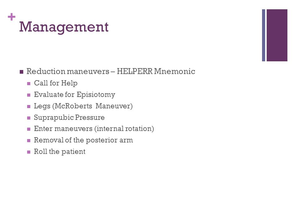 Management Reduction maneuvers – HELPERR Mnemonic Call for Help
