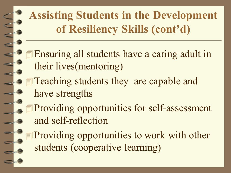 Assisting Students in the Development of Resiliency Skills (cont'd)