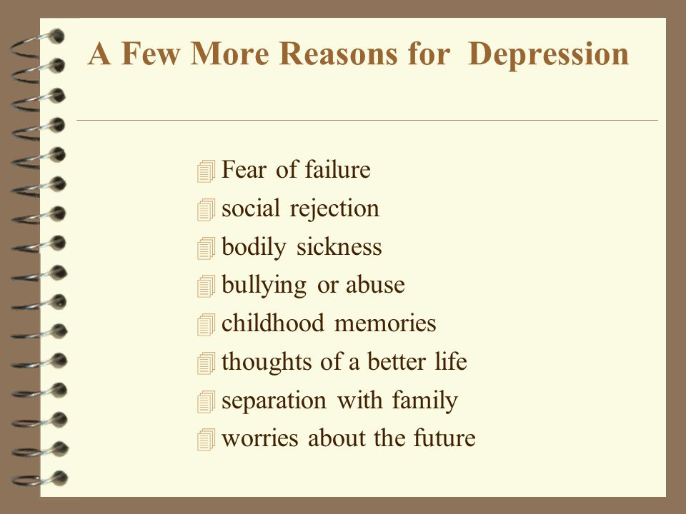 A Few More Reasons for Depression