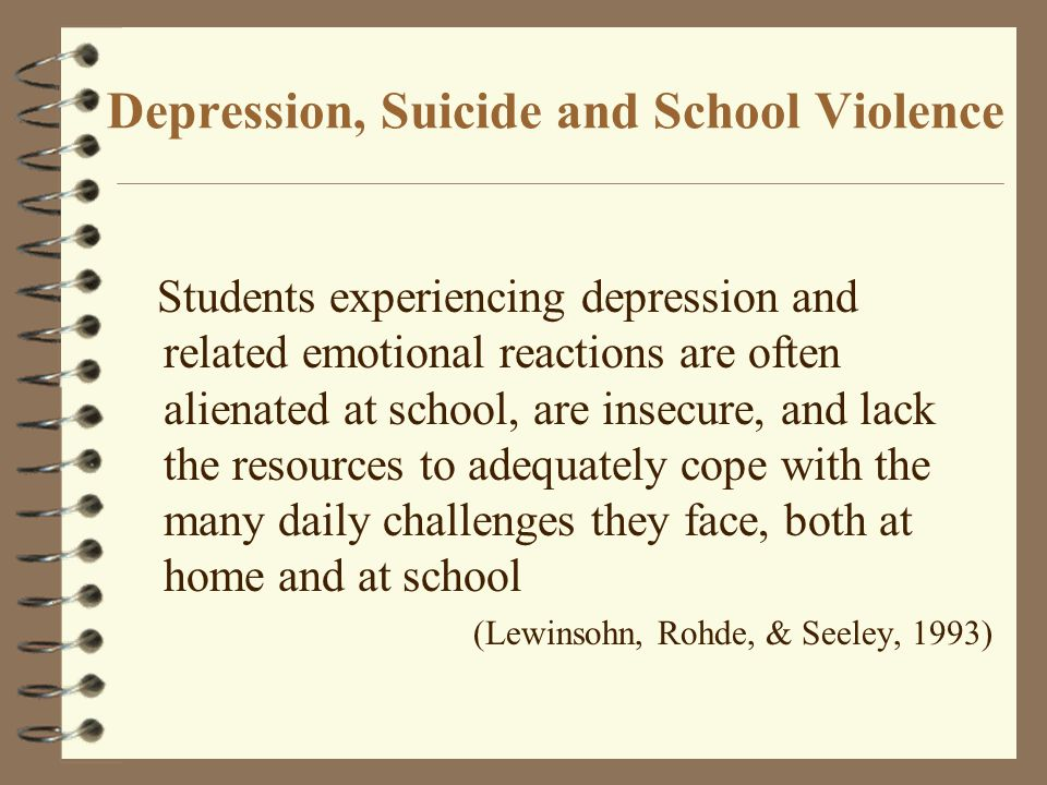 Depression, Suicide and School Violence