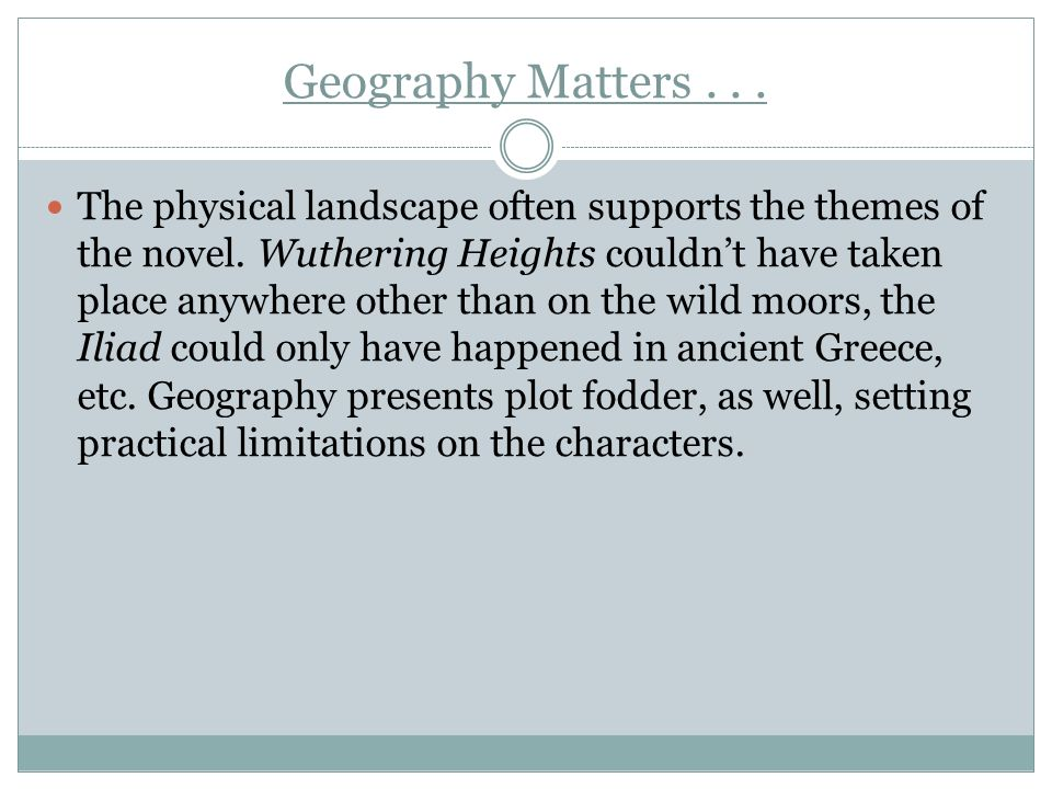 Geography Matters . . .