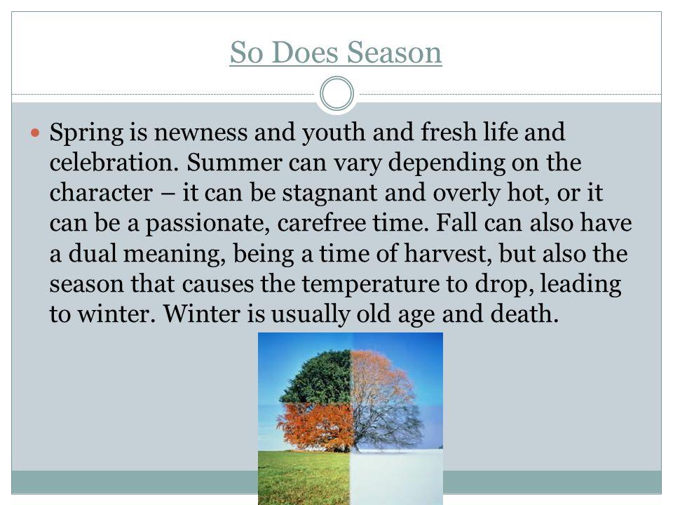So Does Season