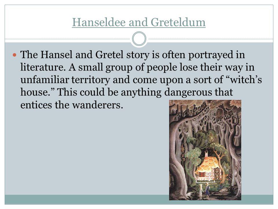 Hanseldee and Greteldum