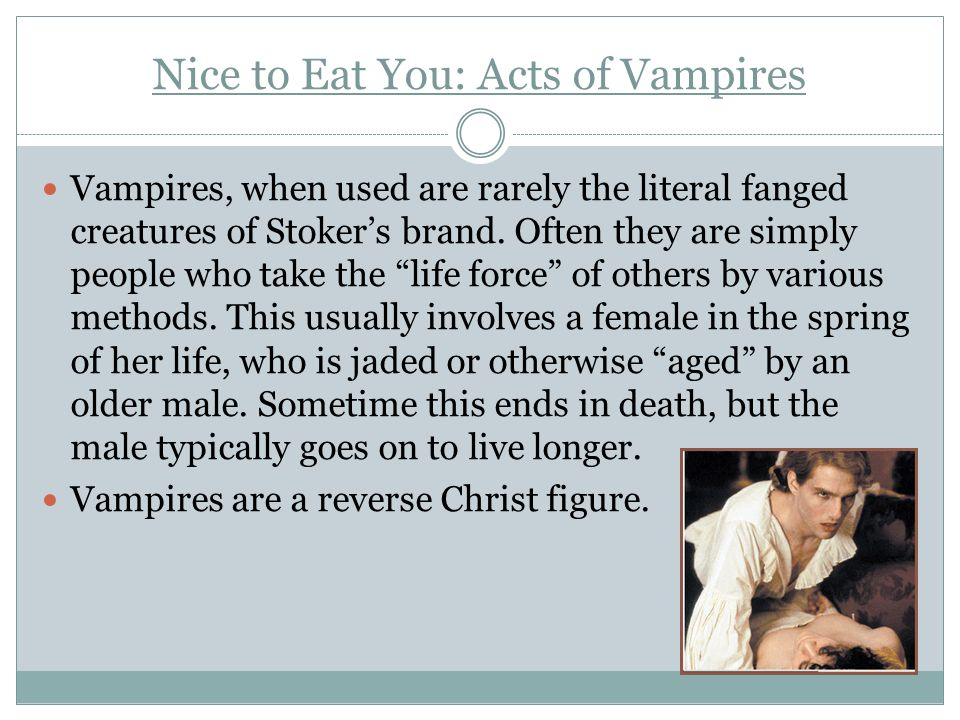 Nice to Eat You: Acts of Vampires