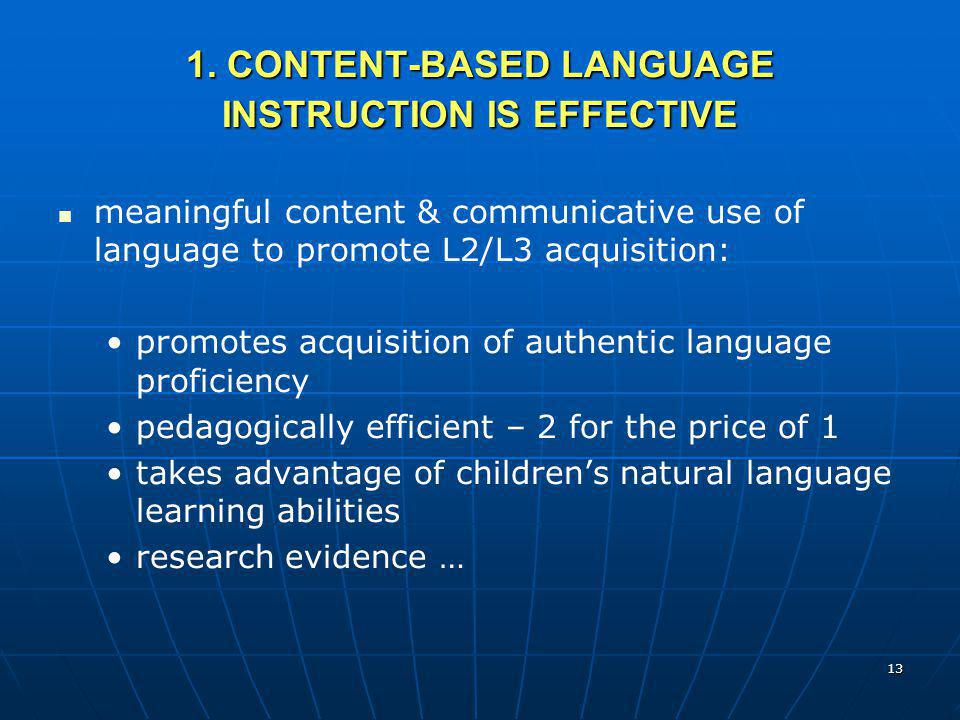 1. CONTENT-BASED LANGUAGE INSTRUCTION IS EFFECTIVE