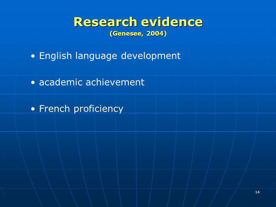 Research evidence (Genesee, 2004)