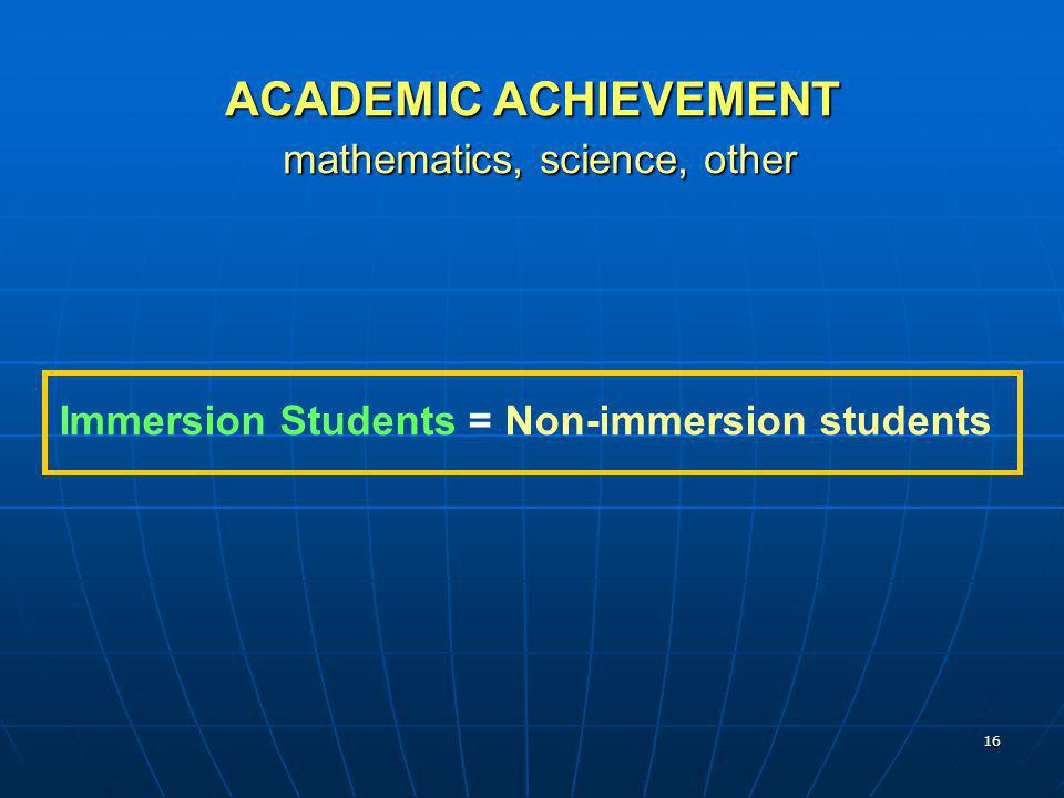 ACADEMIC ACHIEVEMENT mathematics, science, other