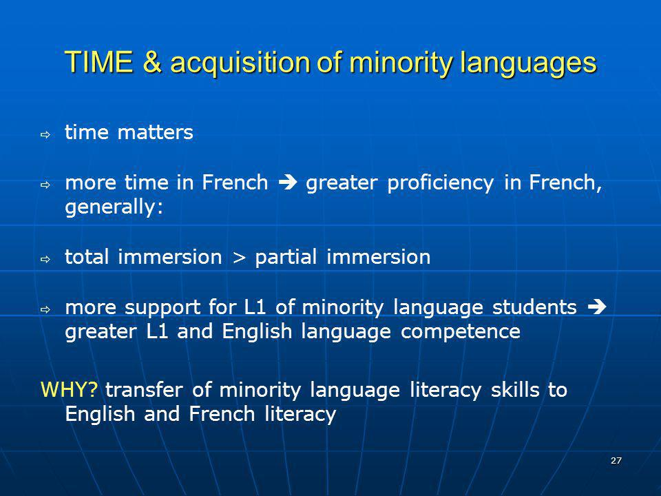 TIME & acquisition of minority languages