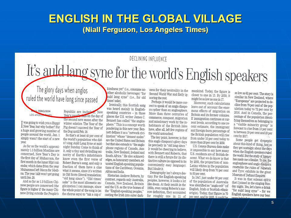 ENGLISH IN THE GLOBAL VILLAGE (Niall Ferguson, Los Angeles Times)