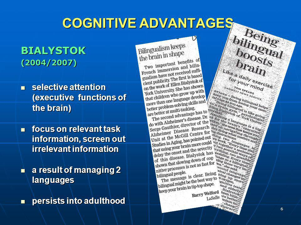 COGNITIVE ADVANTAGES BIALYSTOK selective attention