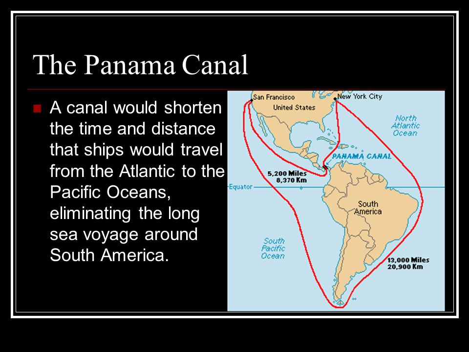 President Roosevelt Decides to Build the Panama Canal
