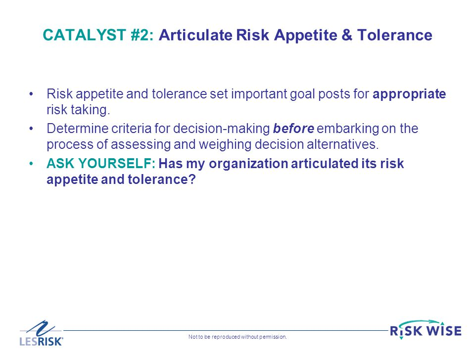 CATALYST #2: Articulate Risk Appetite & Tolerance