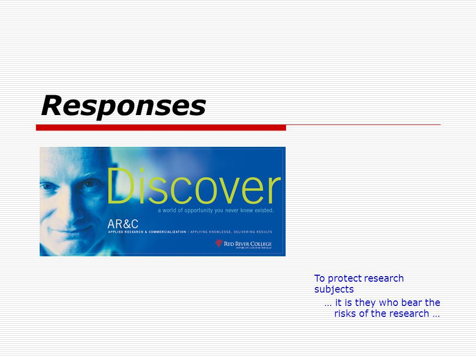Responses To protect research subjects