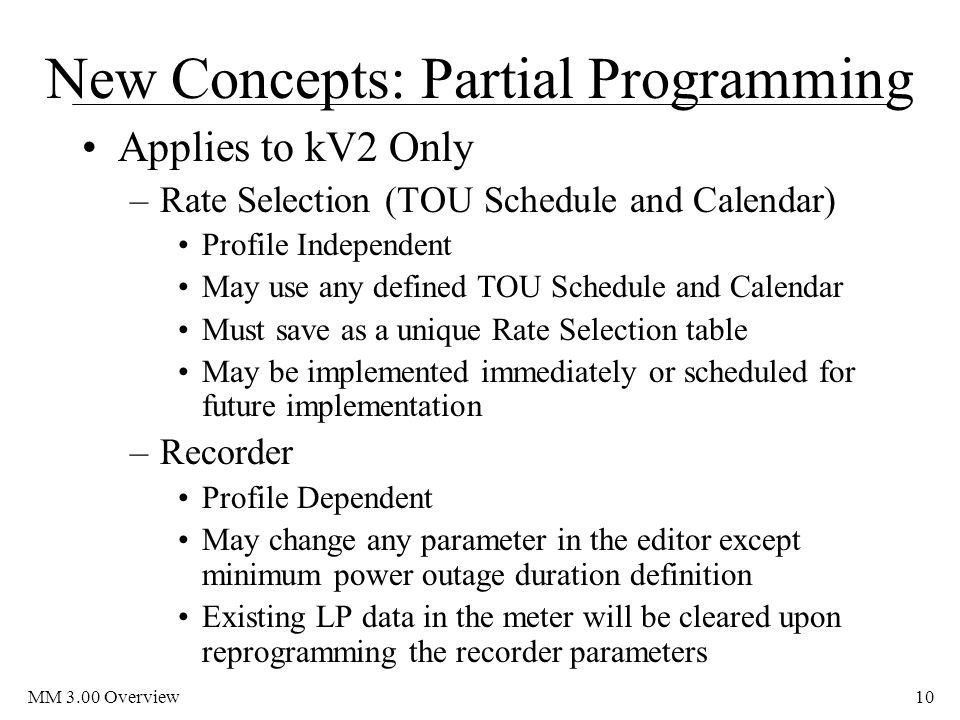 New Concepts: Partial Programming