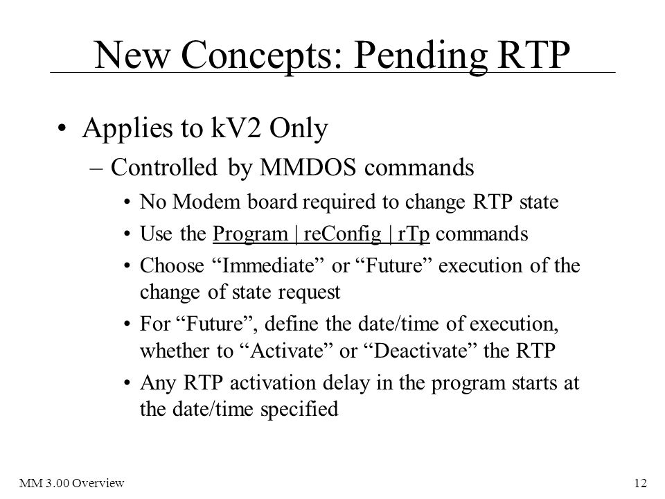 New Concepts: Pending RTP