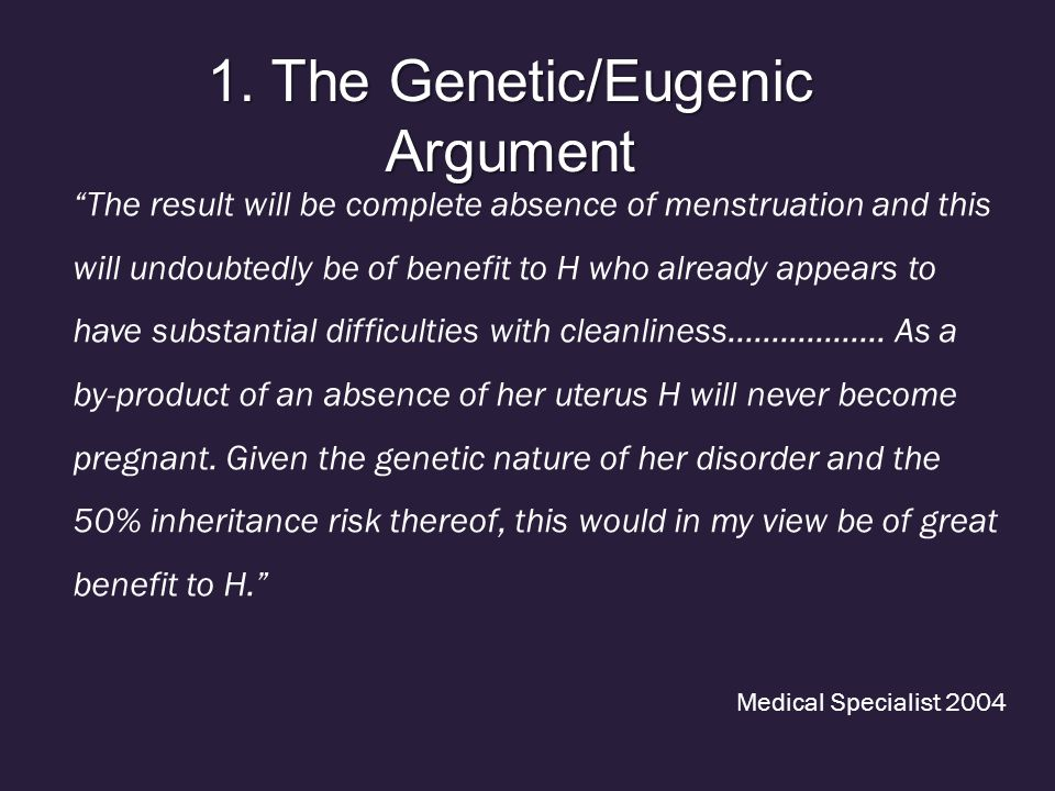 1. The Genetic/Eugenic Argument