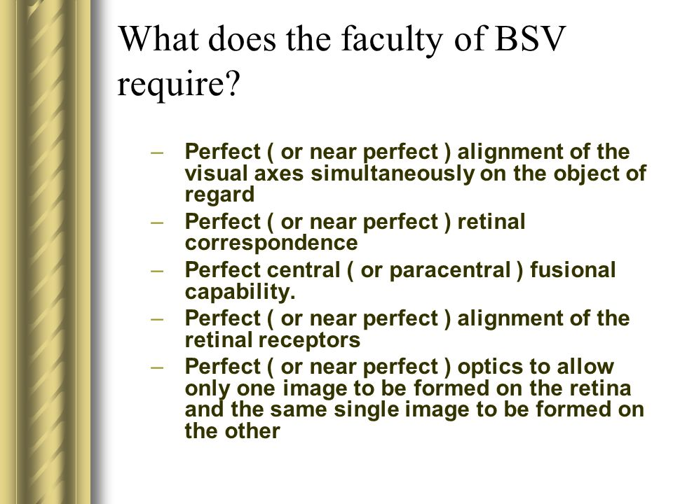 What does the faculty of BSV require