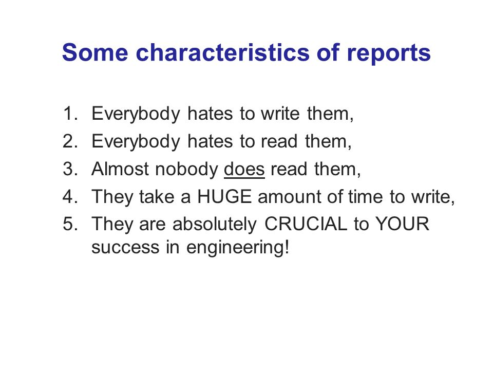 Some characteristics of reports