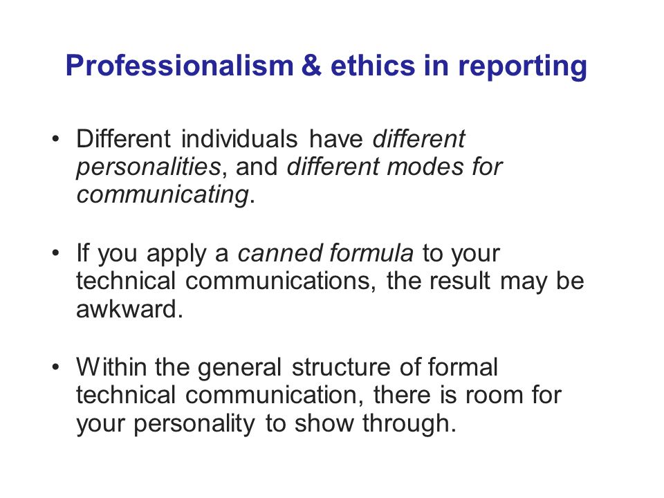 Professionalism & ethics in reporting