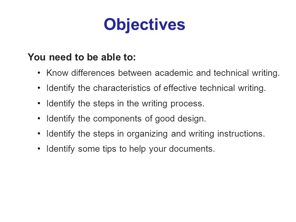 Objectives You need to be able to: