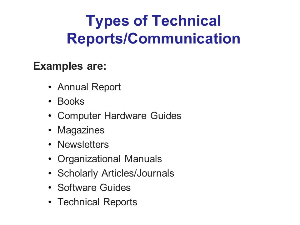 Types of Technical Reports/Communication