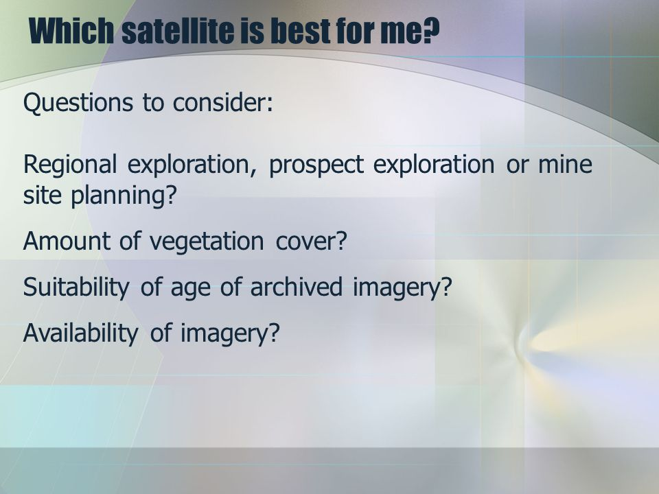 Which satellite is best for me