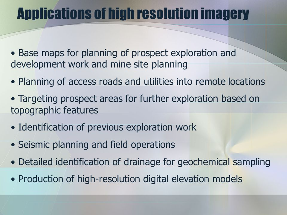 Applications of high resolution imagery