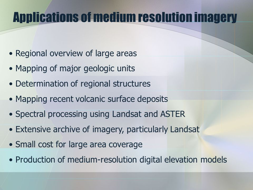 Applications of medium resolution imagery