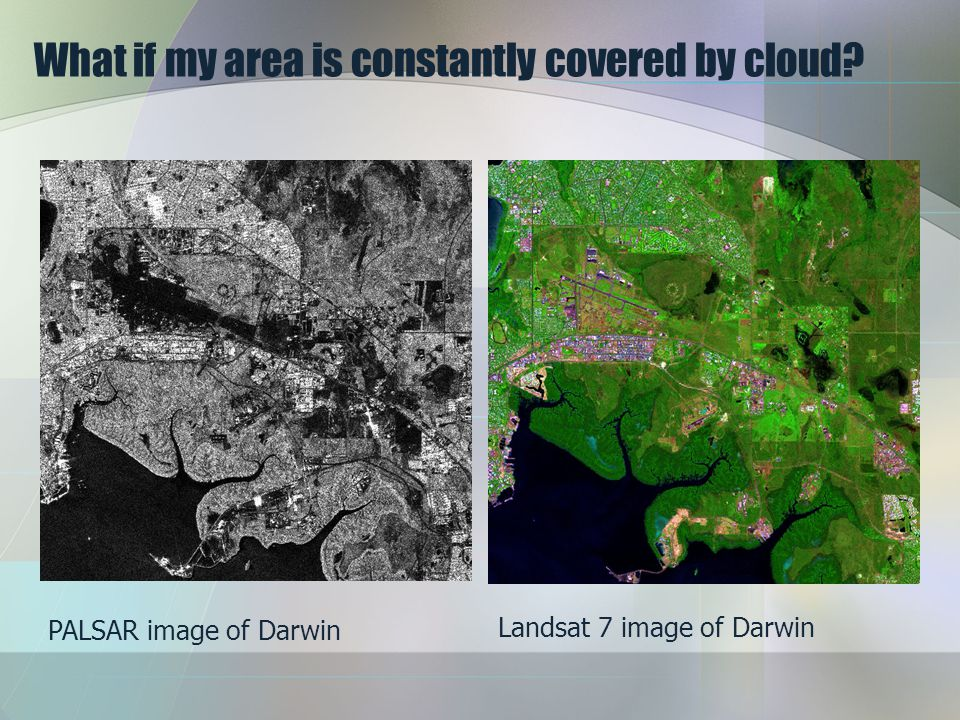 What if my area is constantly covered by cloud