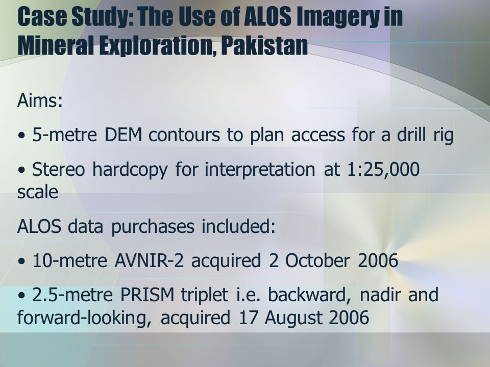 Case Study: The Use of ALOS Imagery in Mineral Exploration, Pakistan
