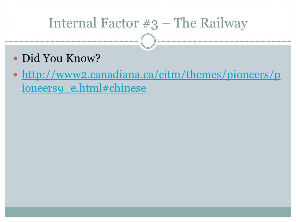Internal Factor #3 – The Railway