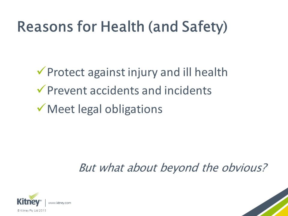Reasons for Health (and Safety)
