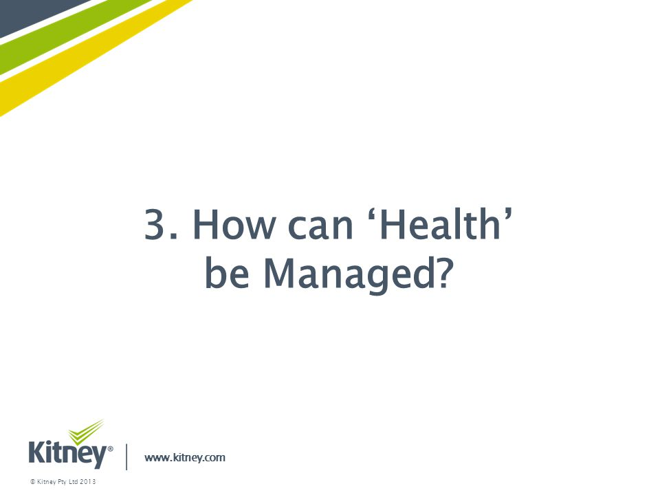 3. How can 'Health' be Managed
