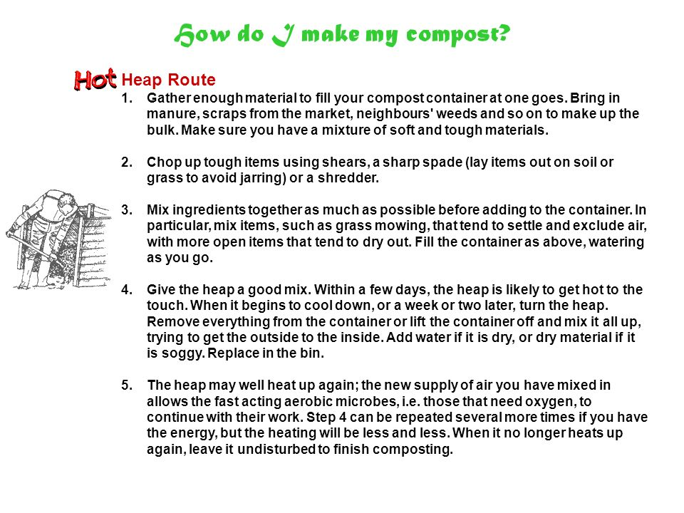 How do I make my compost Heap Route