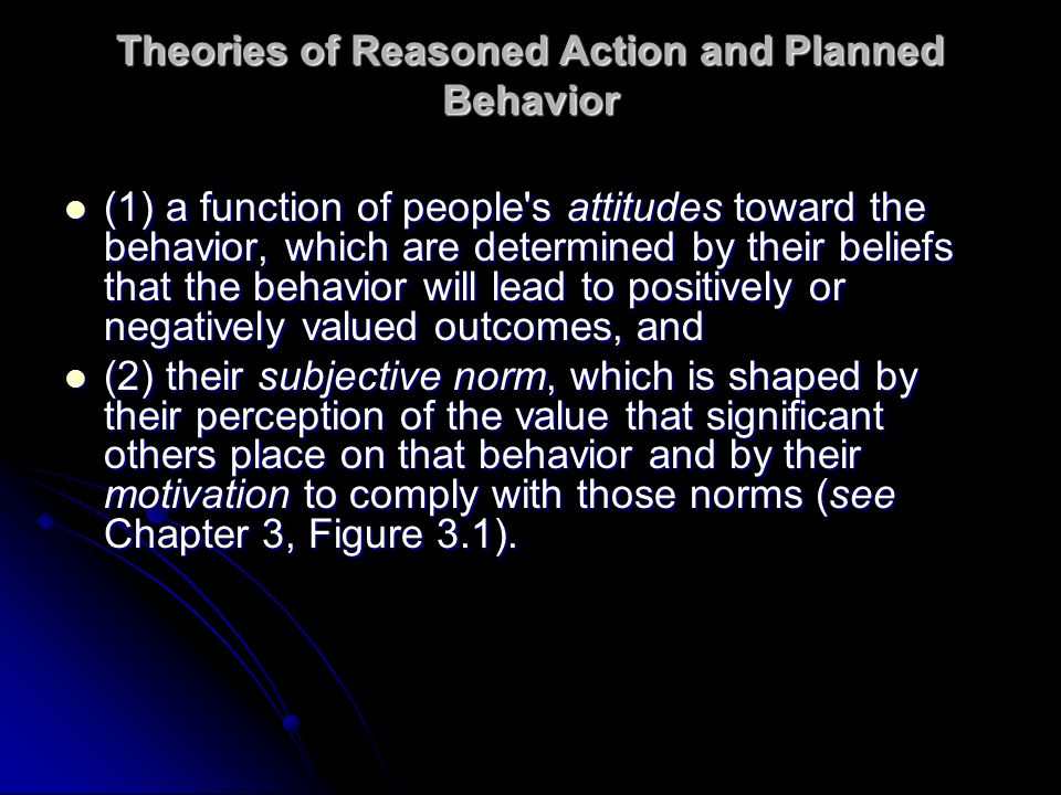 Theories of Reasoned Action and Planned Behavior