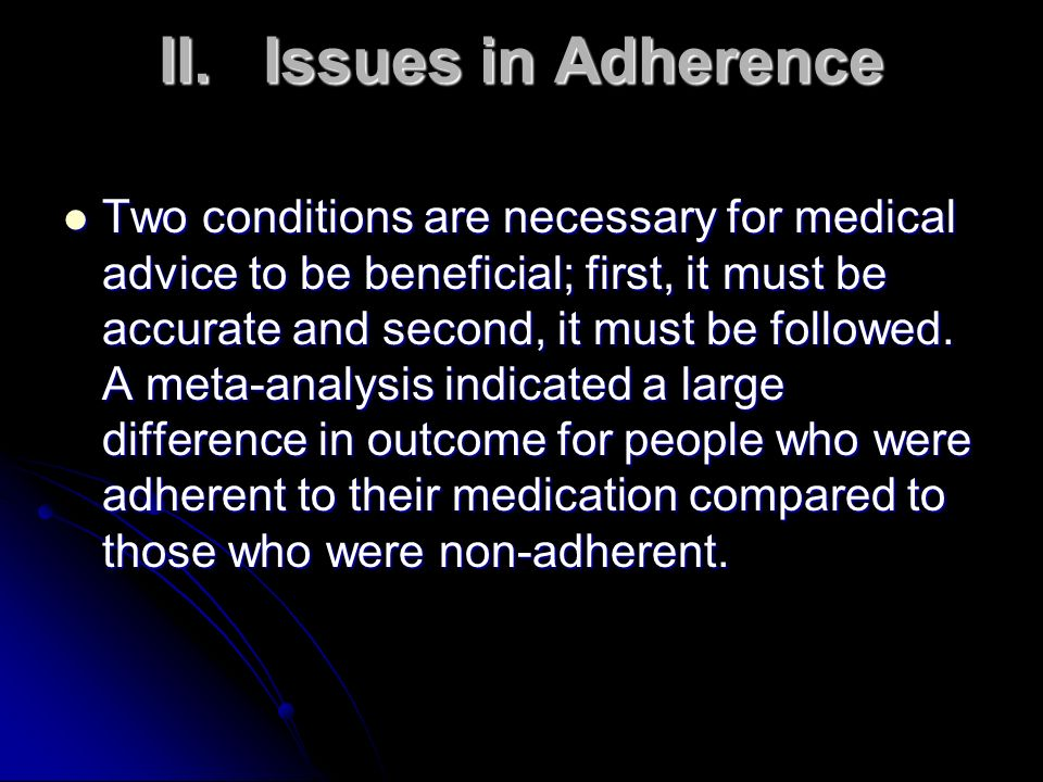 II. Issues in Adherence