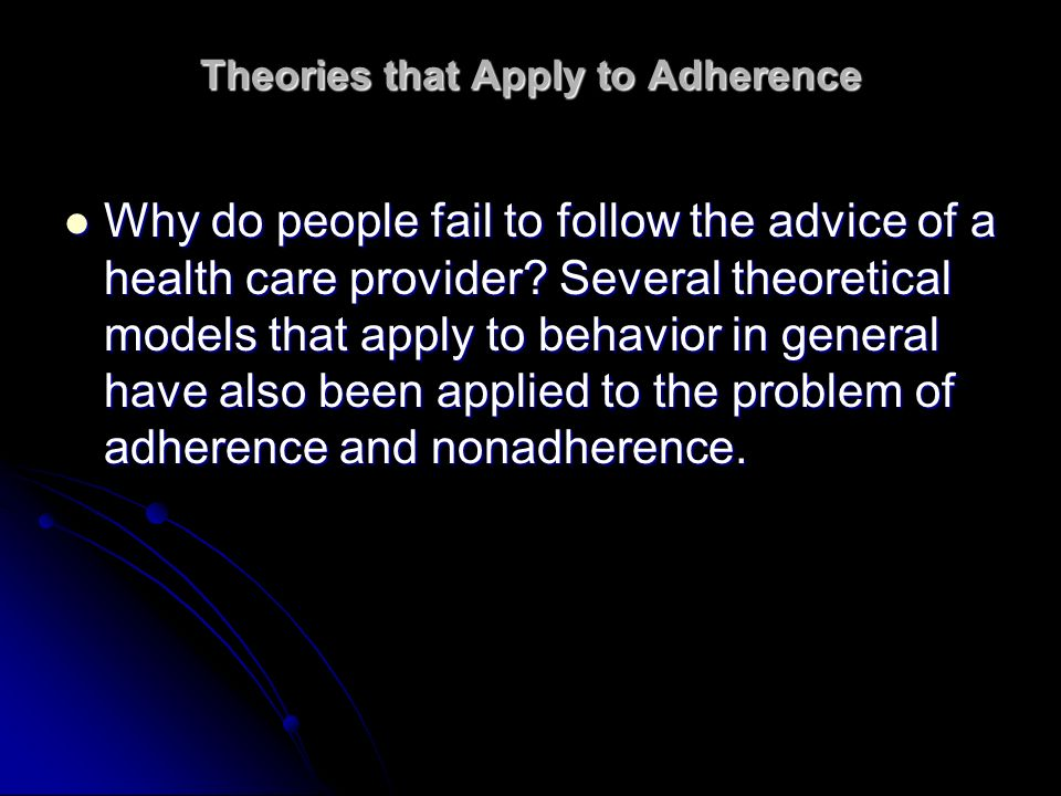 Theories that Apply to Adherence