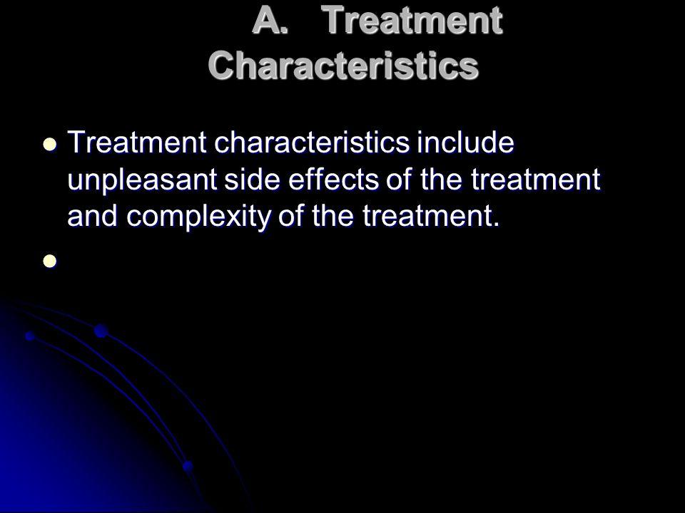 A. Treatment Characteristics