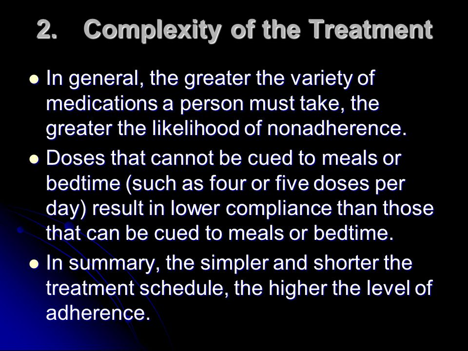 2. Complexity of the Treatment