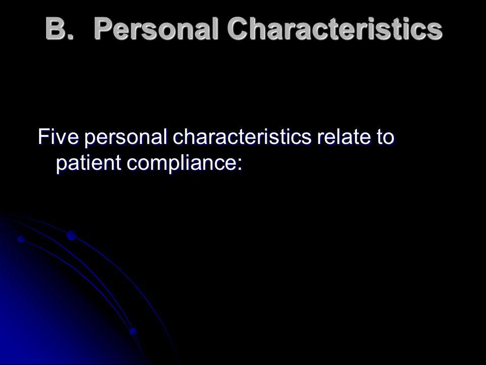B. Personal Characteristics
