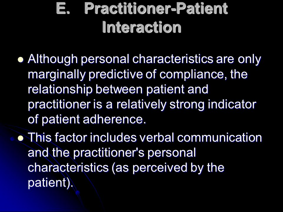 E. Practitioner-Patient Interaction