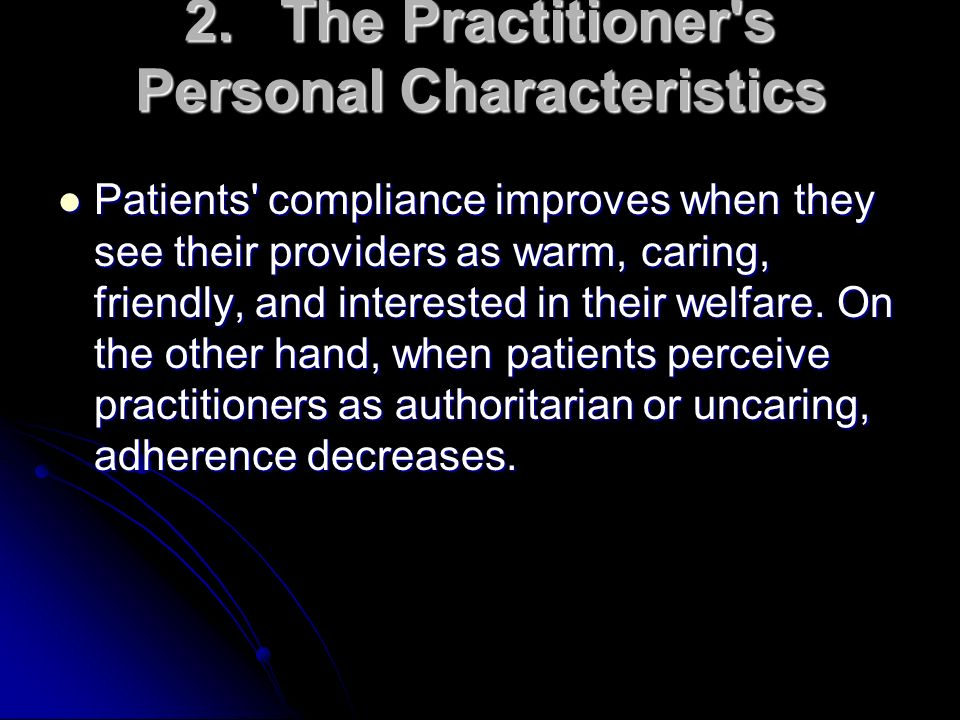 2. The Practitioner s Personal Characteristics